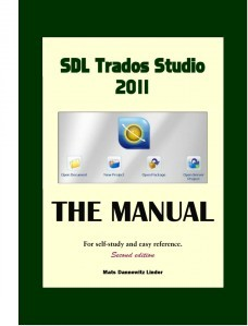 Trados Studio 2011 Manual by Mats Linder
