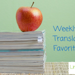 Translation favorites (Aug 9-15)
