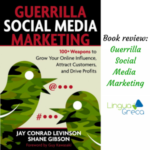Review of Guerrilla Social Media Marketing