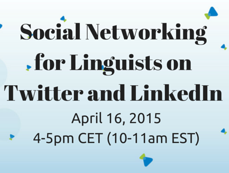 Social Networking for Linguists on Twitter and LinkedIn