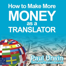 Course: How to Make More Money as a Translator course image