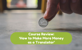 449. Review of Audio Course 'How to Make More Money as a Translator'