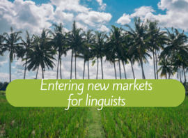 Entering new markets for linguists