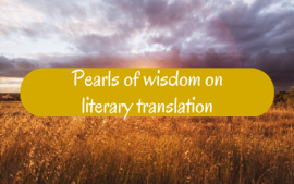 Pearls of wisdom on literary translation