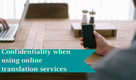 Confidentiality when using online translation services