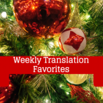 Translation favorites (Dec 28-Jan 3)