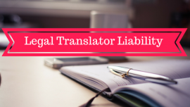 Legal Translator Liability: Myths and Realities